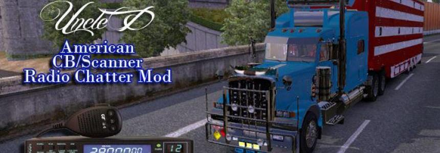 Uncle D ETS 2 Mods USA CB/Scanner Radio Chatter Mod v1.0