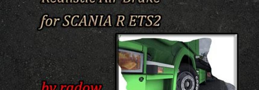 Scania R Realistic Air Brake