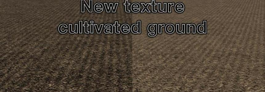 New texture cultivated ground v1.0