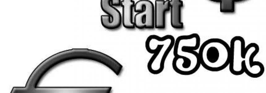 Start Money 750k