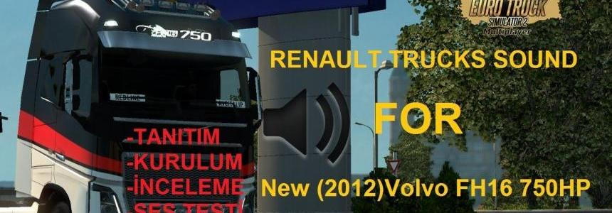 Renault Truck Sound For 2012 (NEW) Volvo FH16 750HP