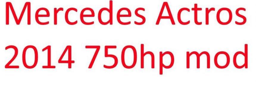 Mercedes Actros 750hp mod v1.0
