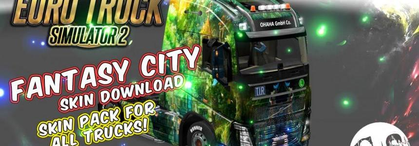 Fantasy City Skin Pack for All Trucks + Volvo Ohaha