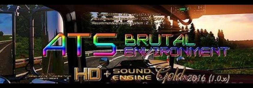 ATS Brutal Environment HD + SOUND engine GOLD 2016 1.1.x