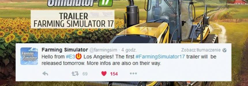 FS17 Trailer will be released Today!