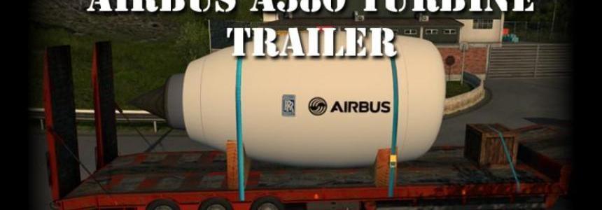 Airbus A380 turbine Trailer standalone v1.2