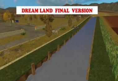 Dream Land Final