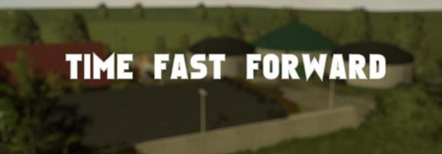 Time Fast Forward v1.0