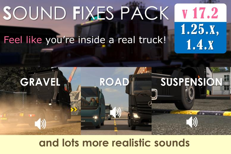 Sound Fixes Pack v 17.2 (stable release) for ATS