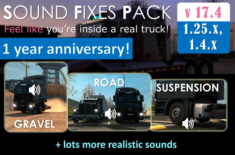 Sound Fixes Pack v 17.4 – Anniversary edition for ATS