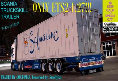 Scania Truckskill Trailer Reworked FOR ETS2 1.27 ONLY