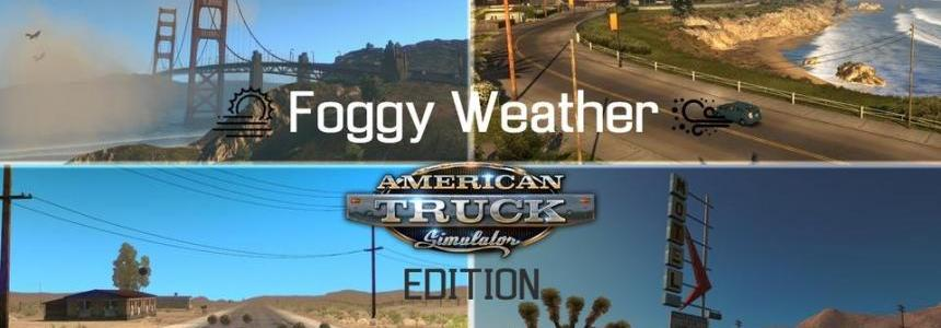 Foggy Weather v1.7.2.1 - ATS EDITION