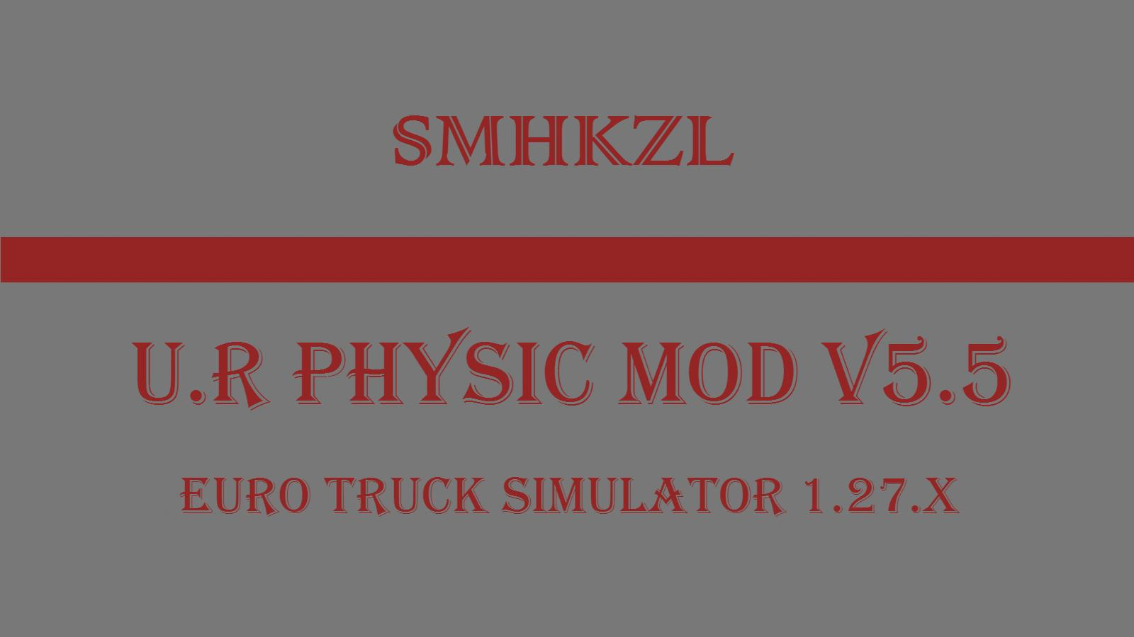 U.R PHYSIC MOD V5.5 SMHKZL 1.27.X