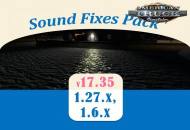 Sound Fixes Pack v17.35.1 for Ats + Ets2