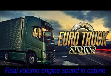Real volume engine sound in cabine v1.0