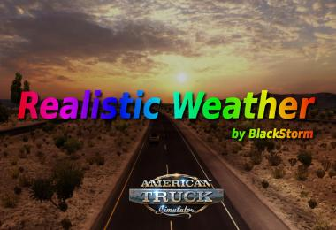 Realistic Weather by BlackStorm (for ATS)