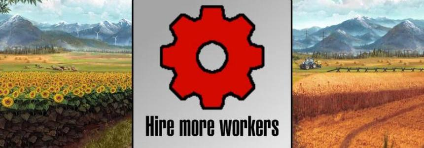 Hire more workers (SP + MP) v1.0