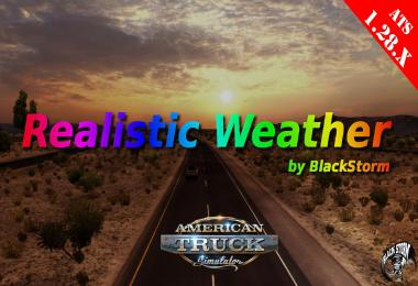 Realistic Weather for ATS 1.28.x by BlackStorm