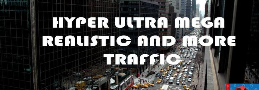 Hyper Ultra Mega Traffic Realistic And More Traffic 1.28.x