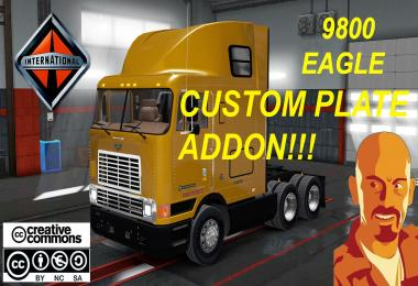 INTERNATIONAL 9800 EAGLE CUSTOM PLATE ATS & ETS2 1.28.x