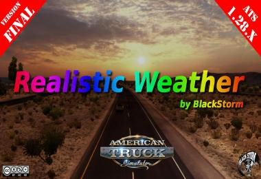 REALISTIC WEATHER FOR ATS 1.28.x FINAL BY BLACKSTORM