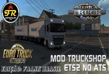 TRUCKSHOP ETS2 FOR ATS BY FrankBrasil v2.0 [1.29.x]