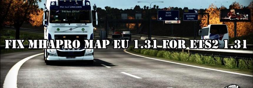 Fix MHAPro map EU 1.31 for ETS2 v1.0