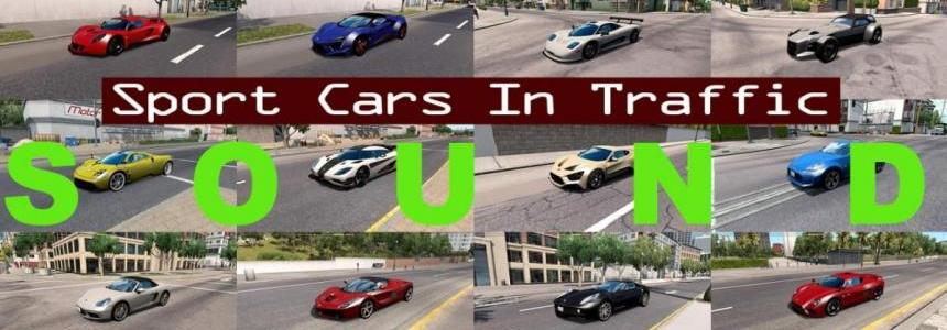 [ATS] Sounds for Sport Cars Traffic Pack v1.4