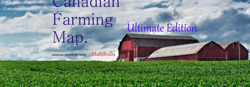Canadian Farming Map Ultimate Edition v1.0