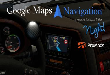 Google Maps Navigation Night Version for ProMods v1.5