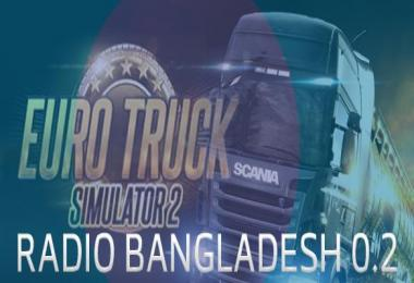 Radio Bangladish v0.2 For ETS2 & ATS 1.30