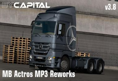 MB Actros MP3 Reworks - ByCapital v3.8 [2018-09-26] 1.32.x