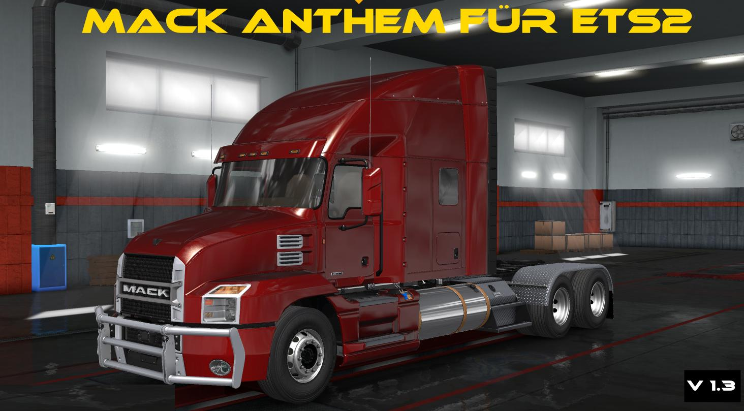 Mack Anthem v 1 3 (for ETS2 v1 32) - Modhub us