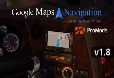 ETS 2 - Google Maps Navigation for ProMods v1.8