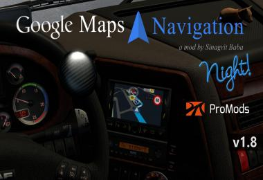 ETS 2 - Google Maps Navigation Night Version for ProMods v1.8
