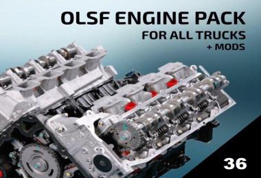 OLSF Engine Pack 36 for all Trucks + mods 1.34.x