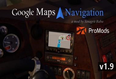 Google Maps Navigation for ProMods v1.9