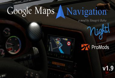 Google Maps Navigation Night Version for ProMods v1.9