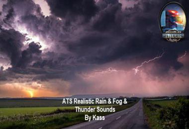 [ATS] Realistic Rain & Fog & Thunder Sounds v1.3.1