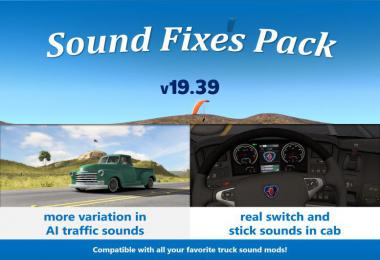 [ATS] Sound Fixes Pack v19.39 1.36.x