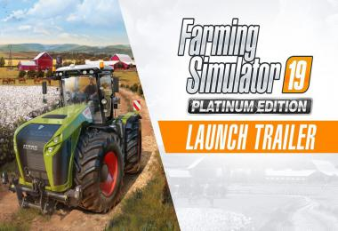 FS19 Platinum - Official Launch Trailer