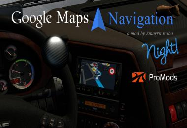 Google Maps Navigation Night Version for ProMods v2.1