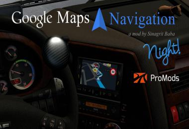 Google Maps Navigation Night Version for ProMods v2.2