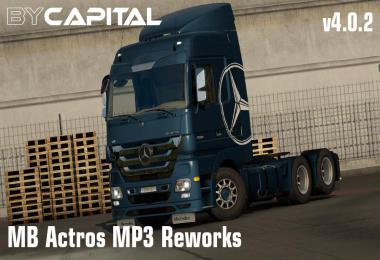 MB Actros MP3 Reworks - By Capital v4.0.2