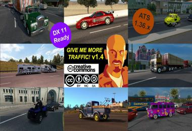 GIVE ME MORE TRAFFIC! v4.0 ATS 1.36.x DX11