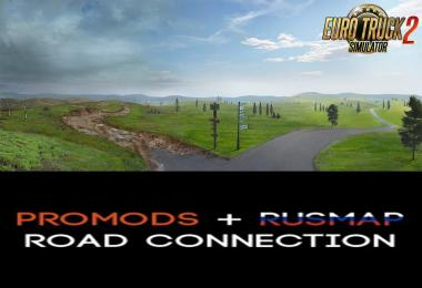 ProMods 2.46 + RusMap 2.1.0 Road Connection 1.37
