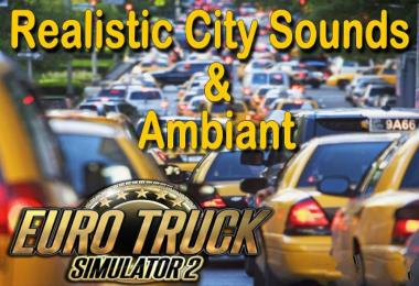 Realistic City Ambient & Sounds v1.1
