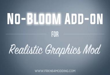 No-Bloom Add-on v1.3 for Realistic Graphics Mod