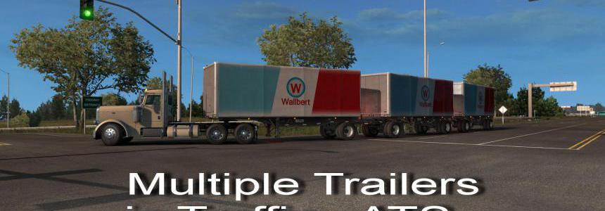 Multiple Trailers in Traffic - ATS - v7.2