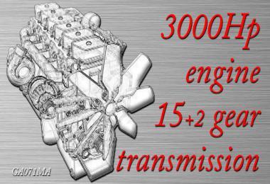 3000 Hp engine and 15+2 gear transmission v1.0